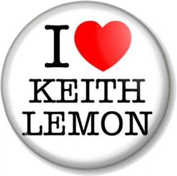 I Love / Heart KEITH LEMON Pinback Button Badge Leigh Francis Celebrity Juice